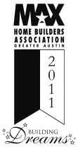 MAX Home Builders Association Greater Austin 2011 Silver Winner